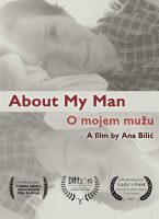 Ana Bilic: About My Man - short film